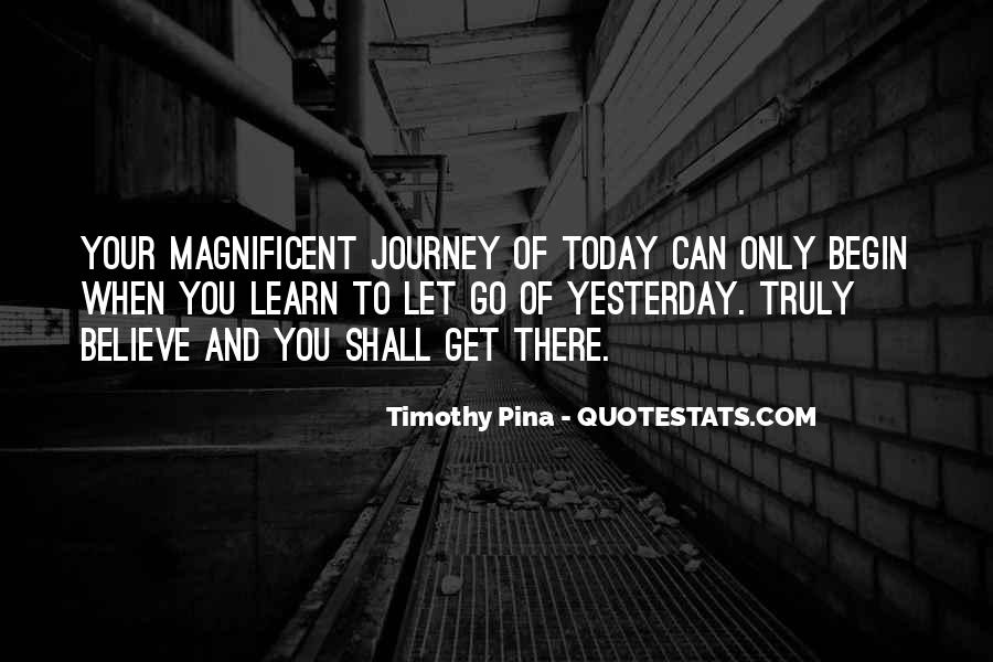 Journey Is Not Over Quotes #23227