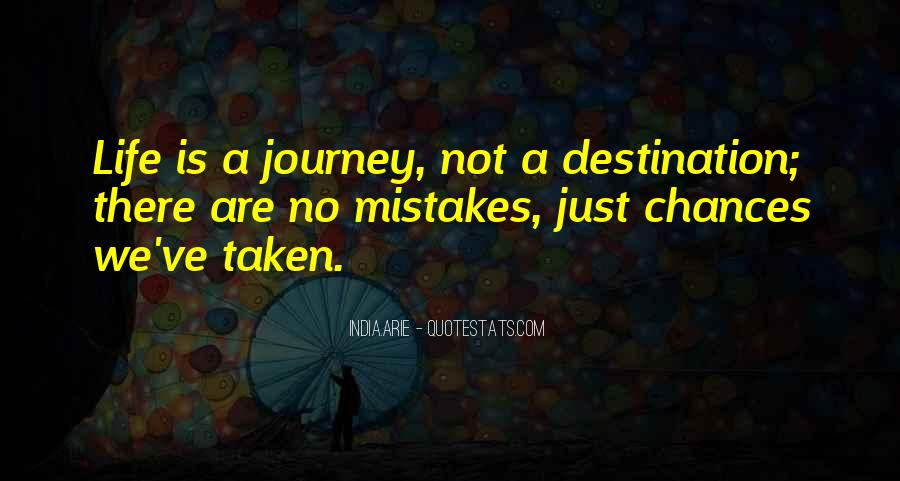 Journey Is Not Over Quotes #29286