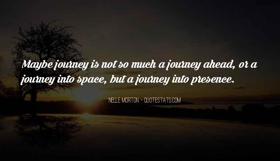 Journey Is Not Over Quotes #35267
