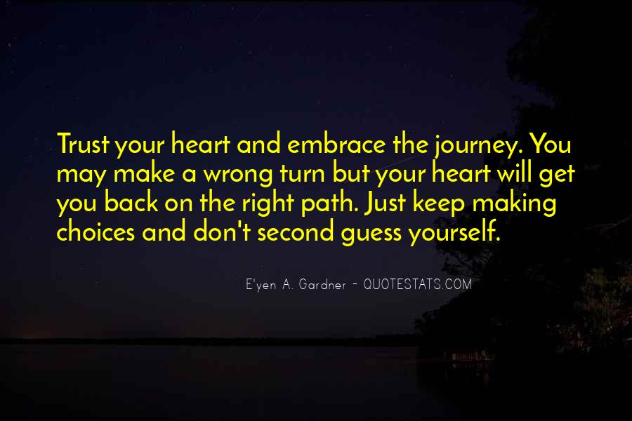Journey Is Not Over Quotes #6292