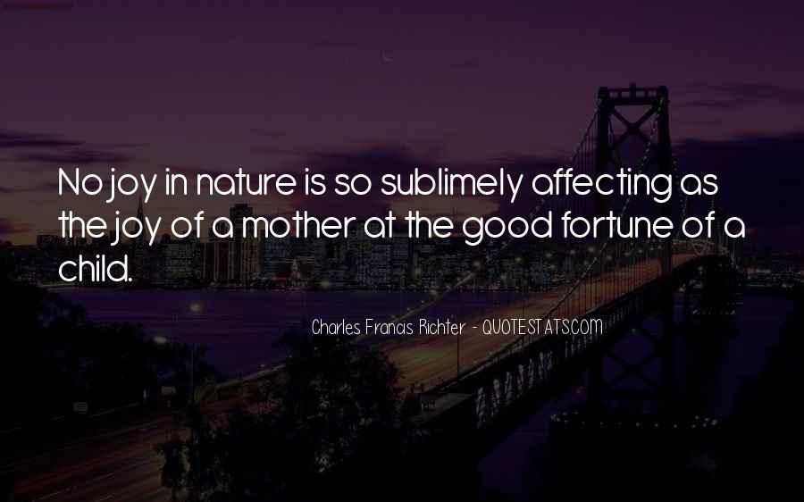 Joy In Nature Quotes #1016143