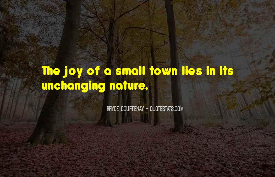 Joy In Nature Quotes #713128