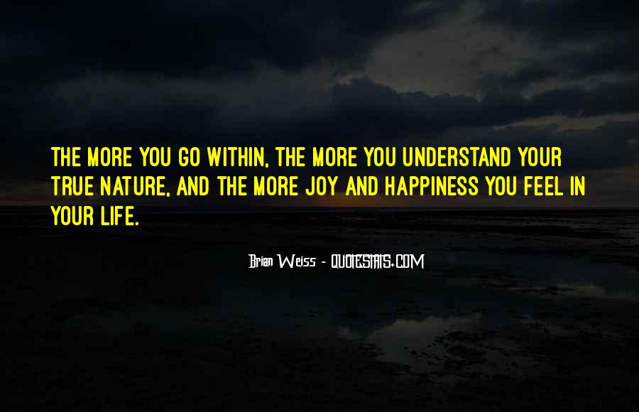 Joy In Nature Quotes #841946