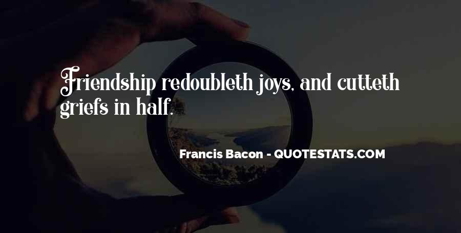 Joys Of Friendship Quotes #1500786