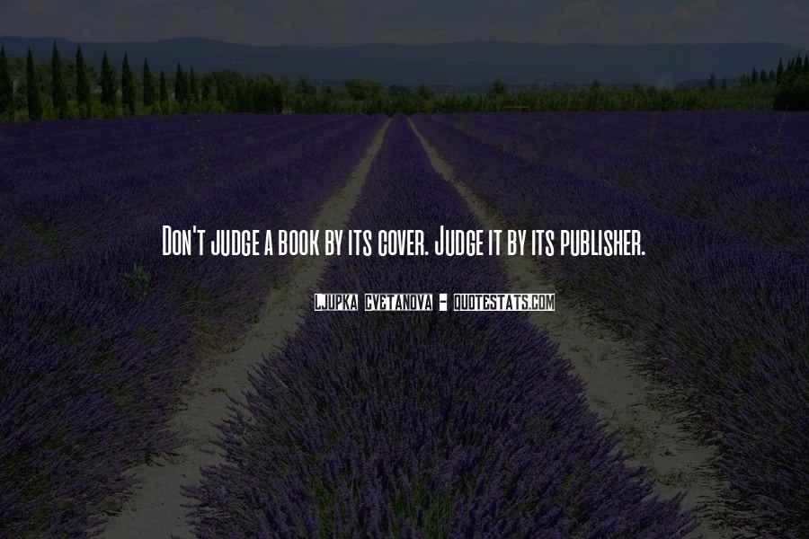 Top 54 Judge Book By Cover Quotes: Famous Quotes & Sayings ...