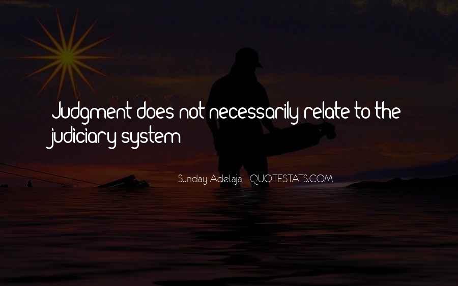 Judiciary System Quotes #473423