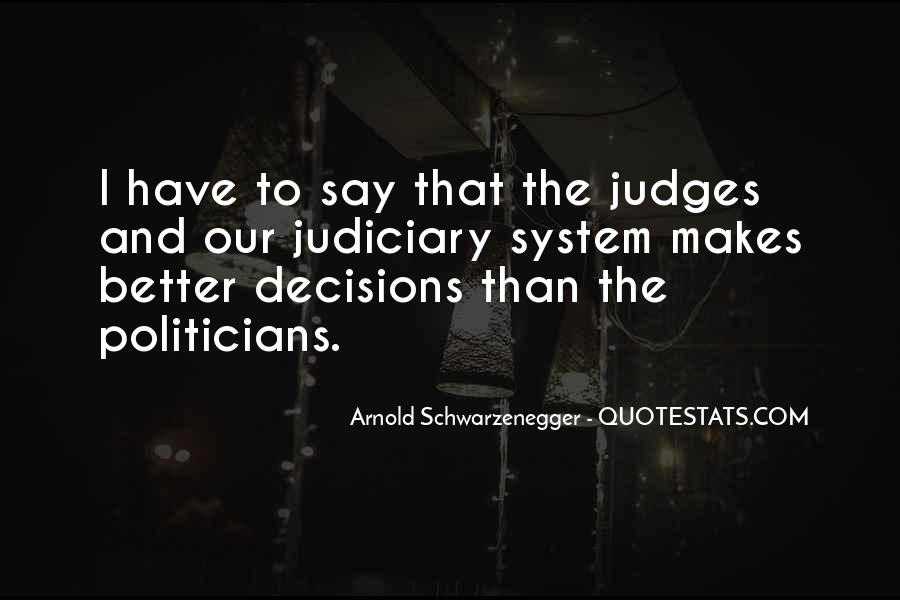 Judiciary System Quotes #869005