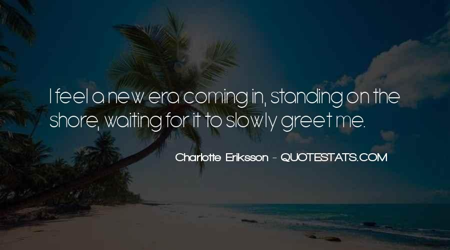 Quotes About Eriksson #373852