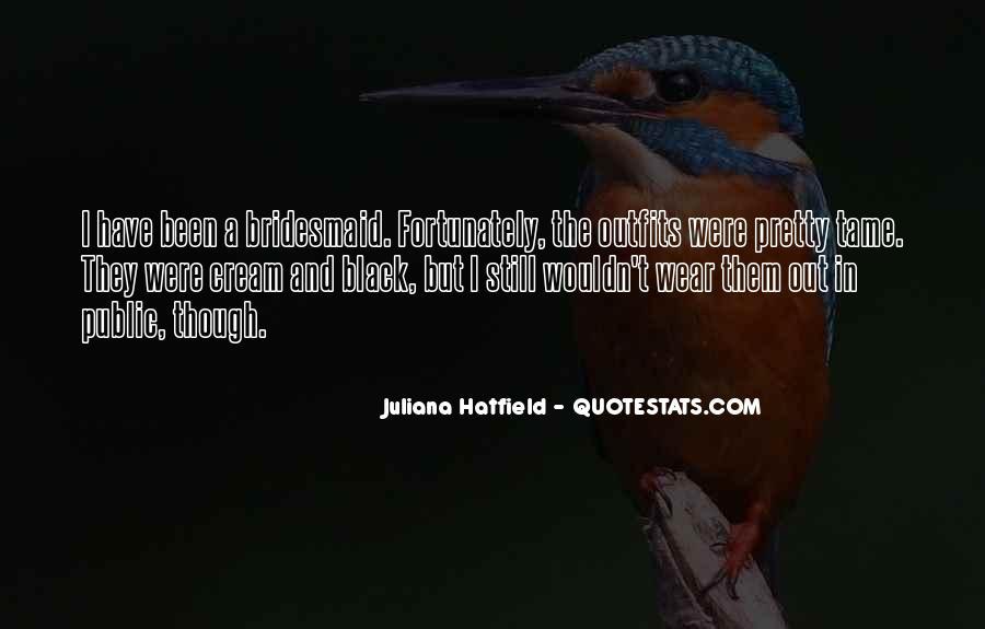Juliana Quotes #150984