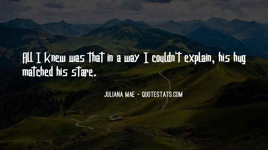 Juliana Quotes #372180