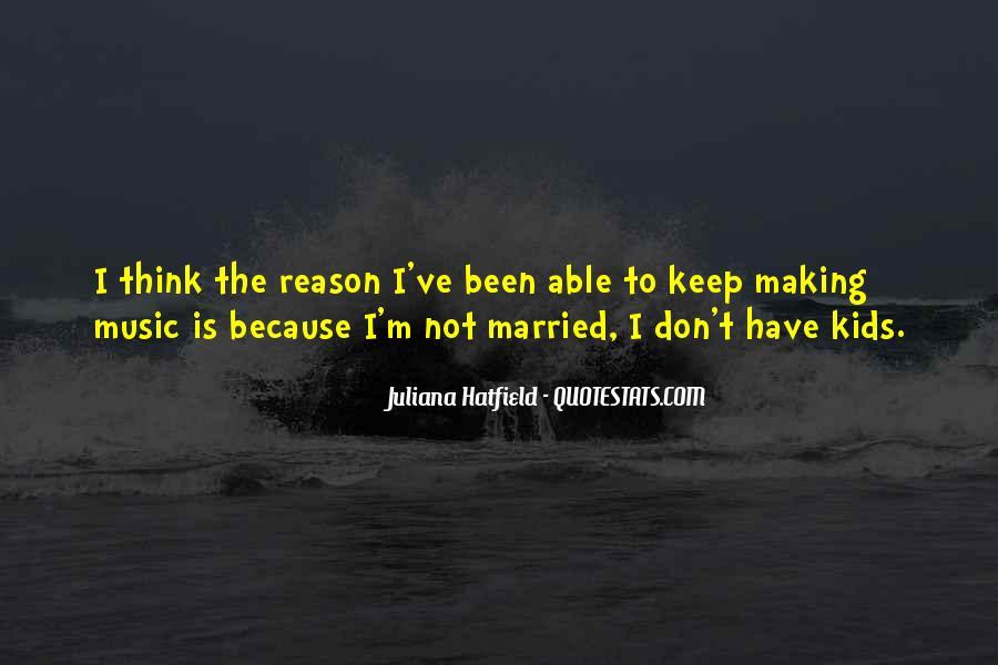 Juliana Quotes #810327