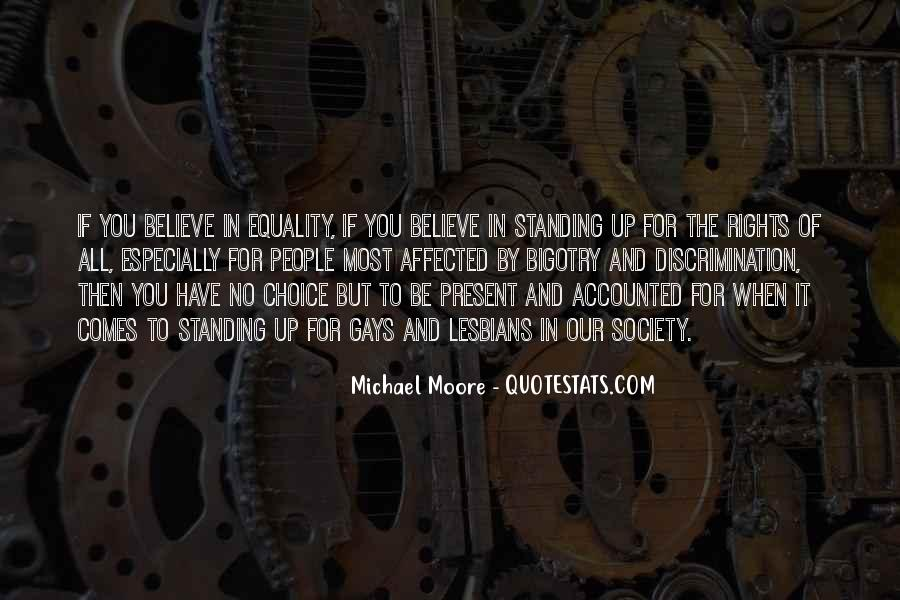 Quotes About Equality For Gays #1301313