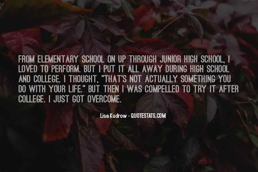 Junior High School Life Quotes #1131035