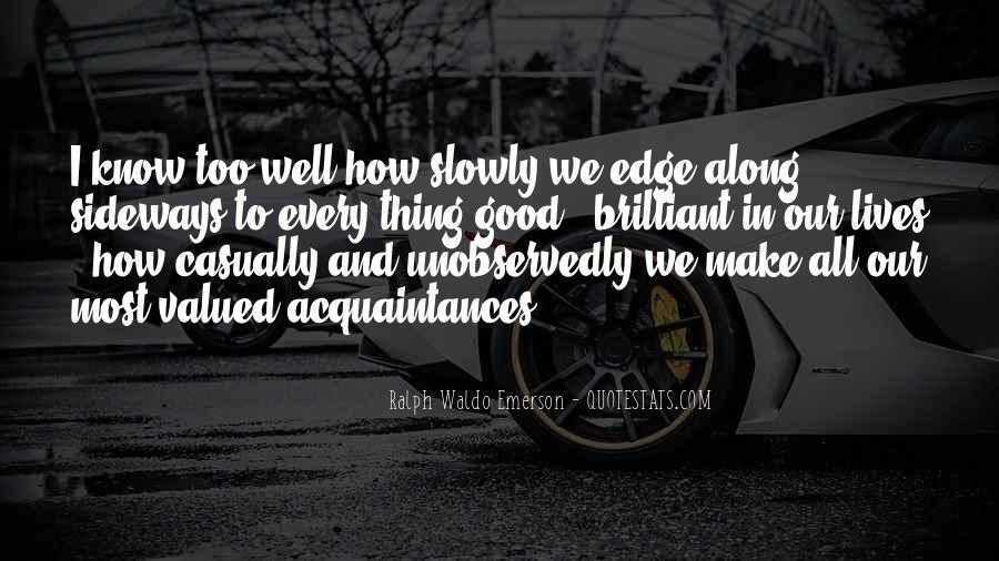 Just Acquaintances Quotes #142029