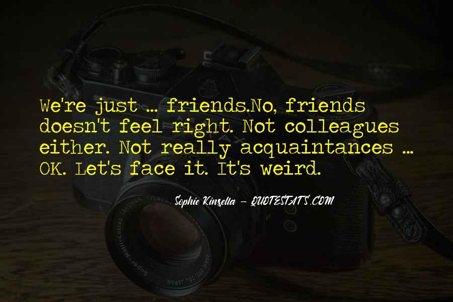 Just Acquaintances Quotes #1433316