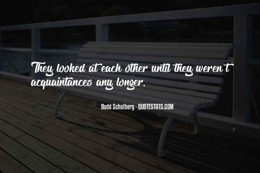 Just Acquaintances Quotes #269351
