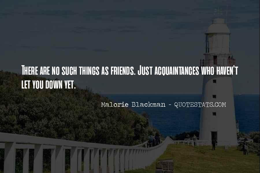 Just Acquaintances Quotes #281917