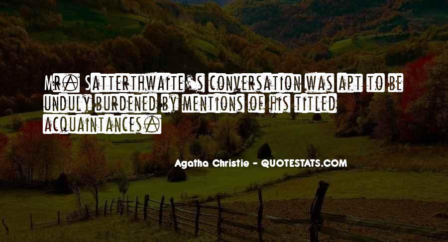 Just Acquaintances Quotes #535677