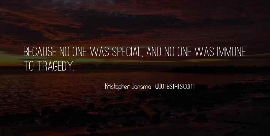 Just Because You Are Special Quotes #144862