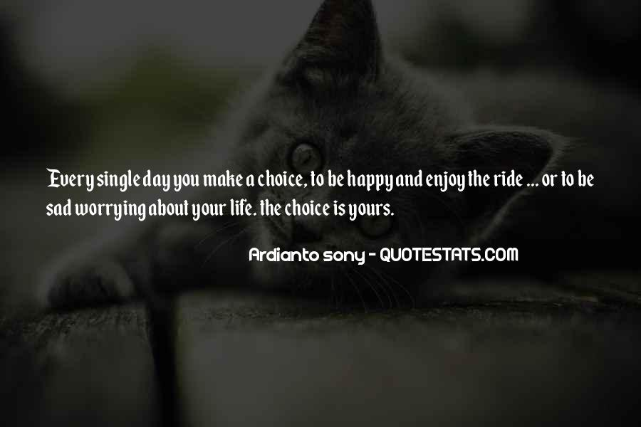 Just Enjoy The Ride Quotes #1344583
