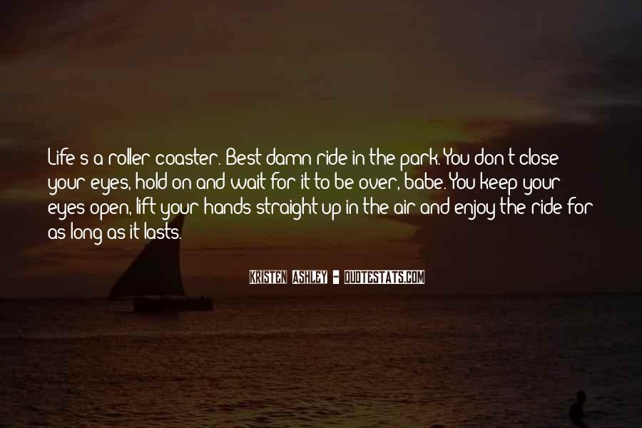 Just Enjoy The Ride Quotes #251185
