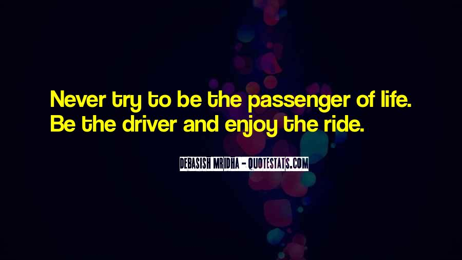 Just Enjoy The Ride Quotes #411982