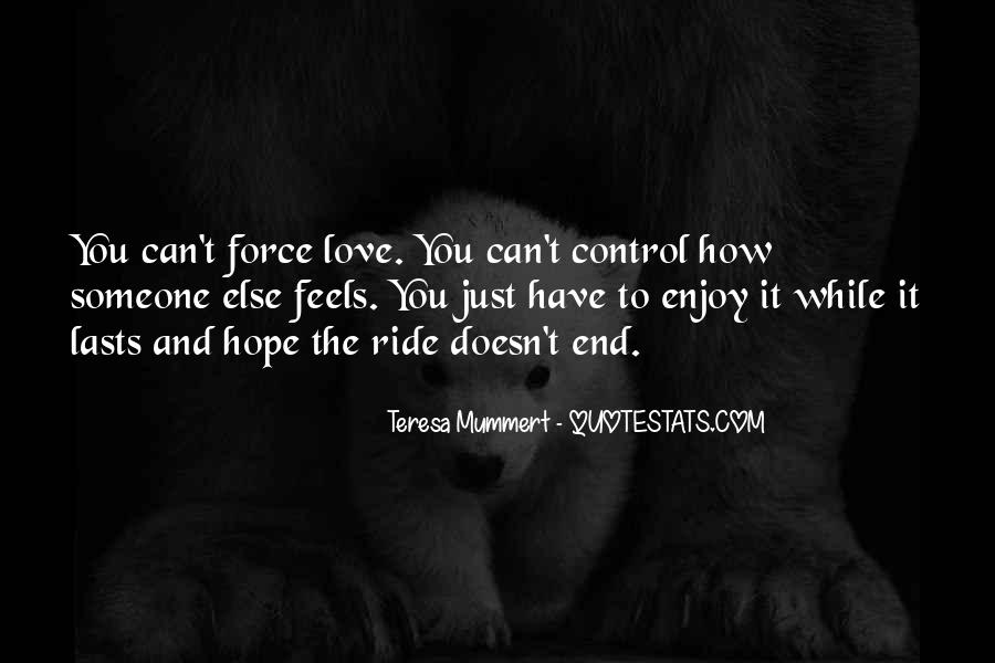 Just Enjoy The Ride Quotes #697471