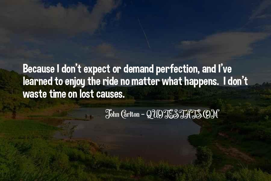 Just Enjoy The Ride Quotes #799355