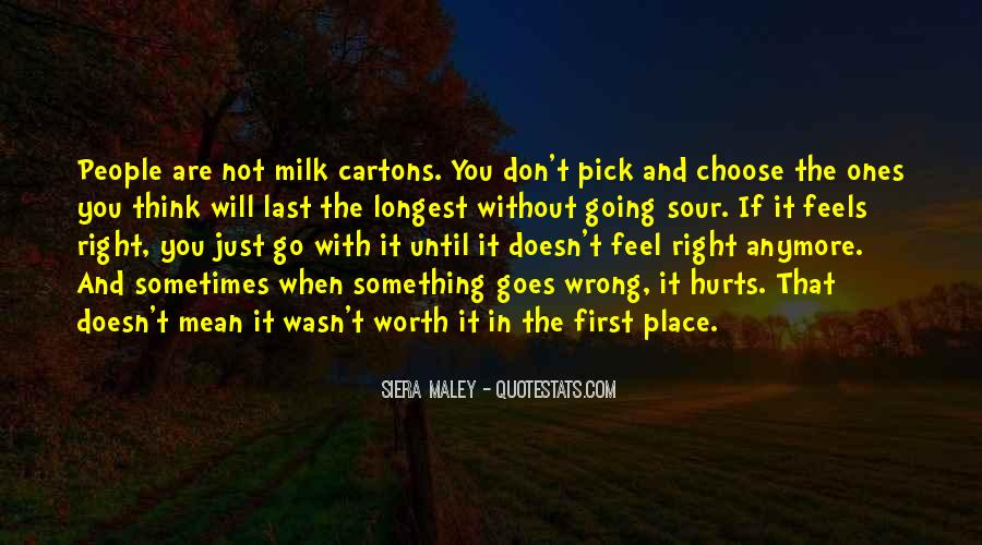 Just Feels Right Quotes #1229358