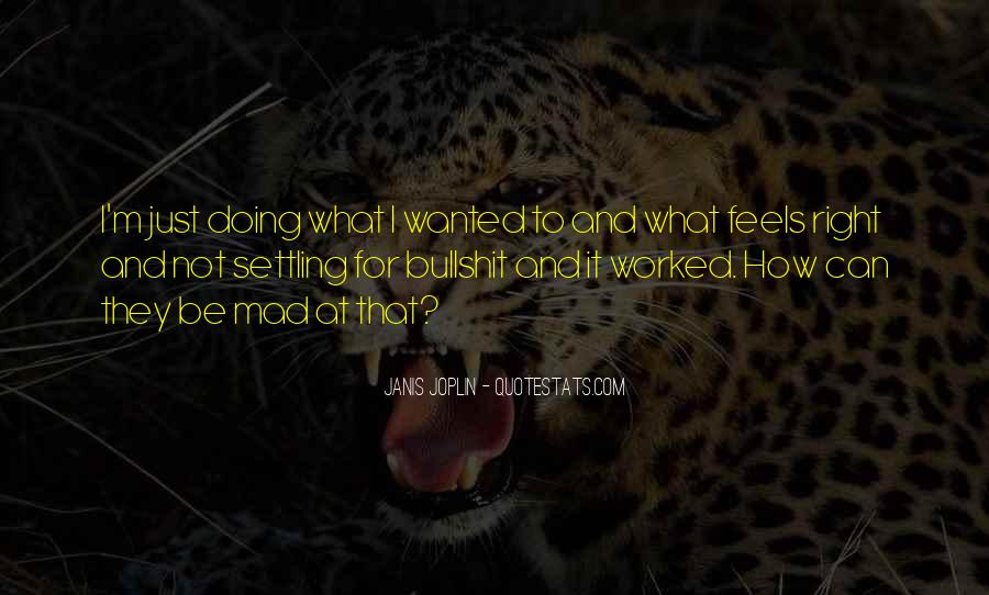 Just Feels Right Quotes #1492232