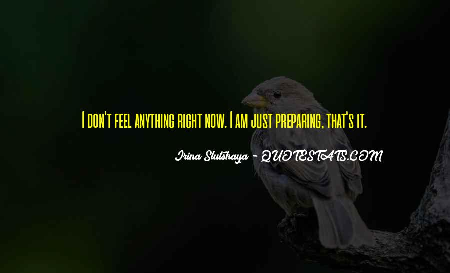 Just Feels Right Quotes #1540018