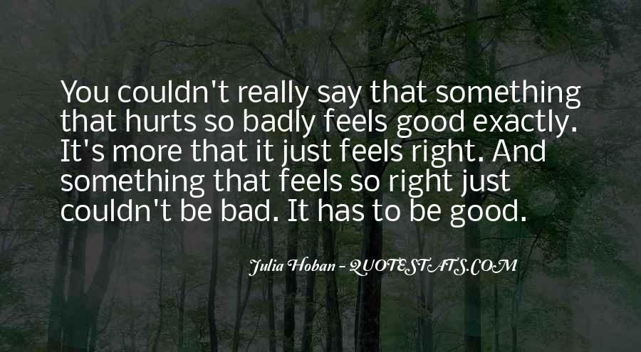 Just Feels Right Quotes #1568807