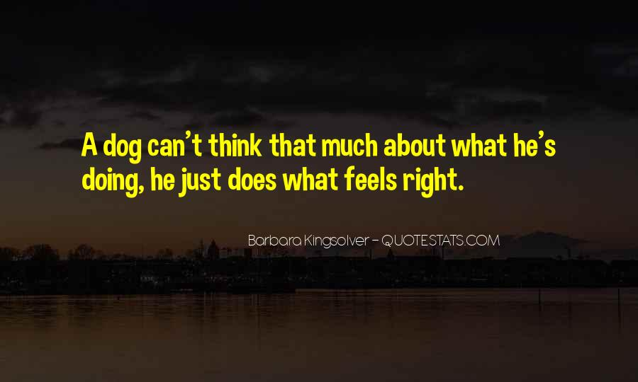 Just Feels Right Quotes #1779504