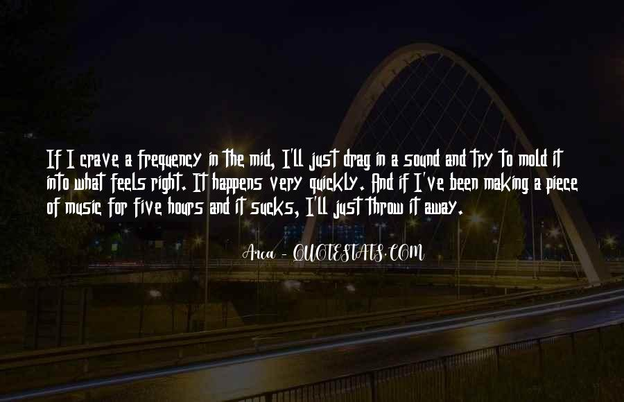 Just Feels Right Quotes #1843449