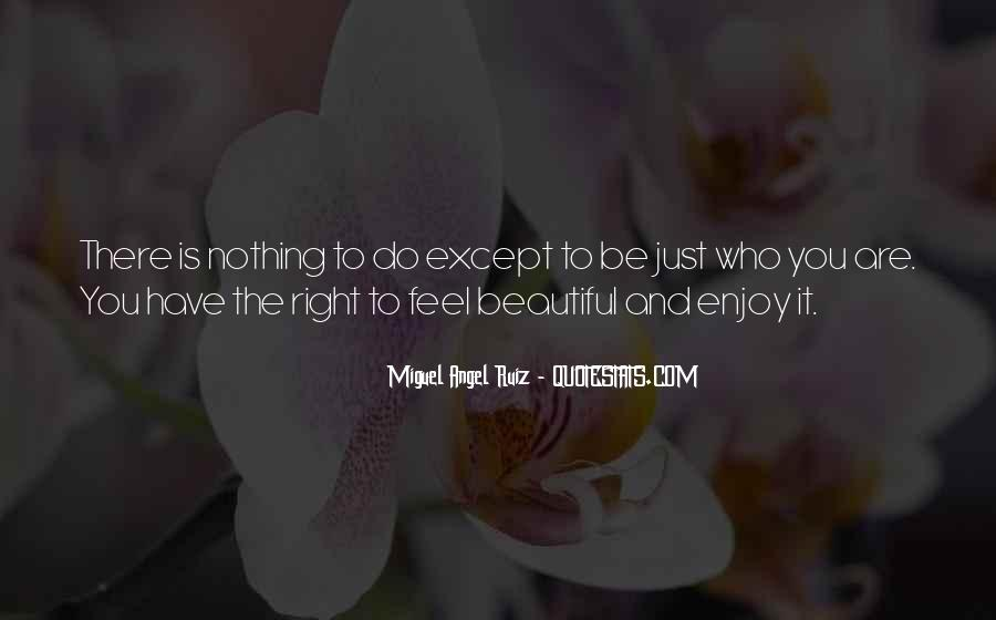 Just Feels Right Quotes #291827