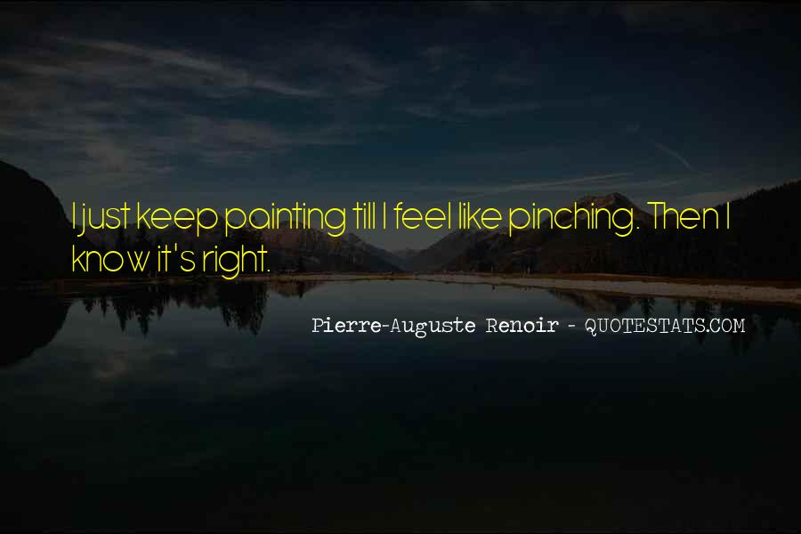 Just Feels Right Quotes #423486
