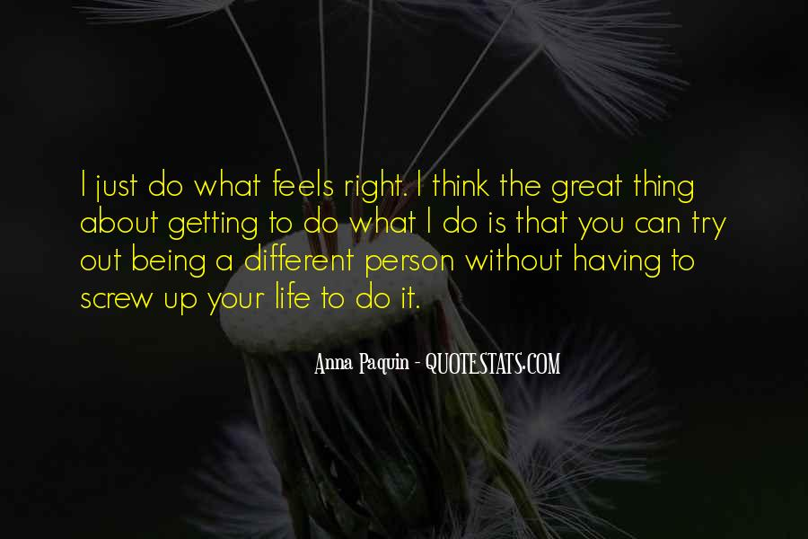 Just Feels Right Quotes #518860