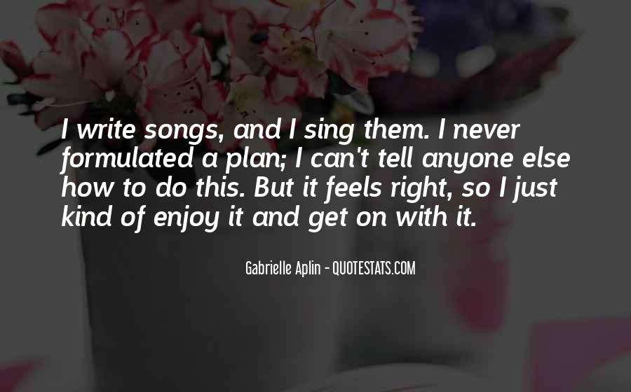 Just Feels Right Quotes #97221