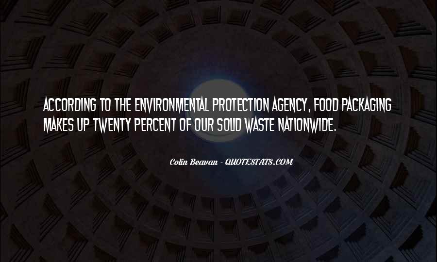 Quotes About Environmental Waste #1123474
