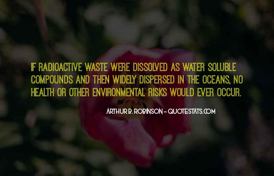 Quotes About Environmental Waste #1814979