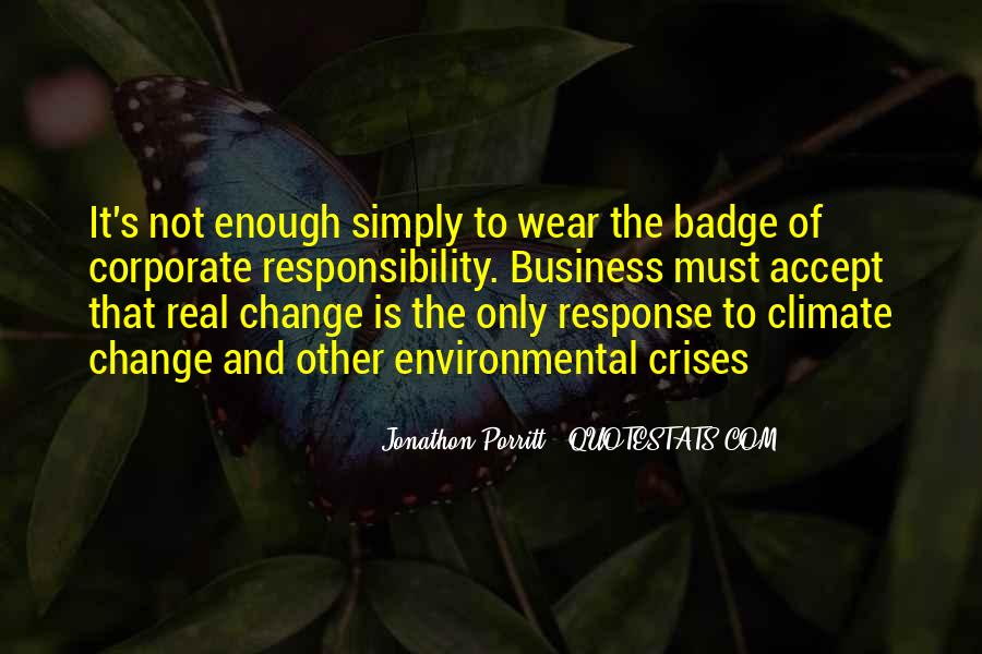 Quotes About Environmental Responsibility #772787