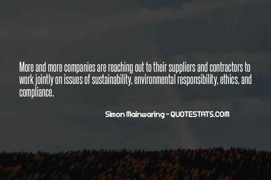 Quotes About Environmental Responsibility #804506