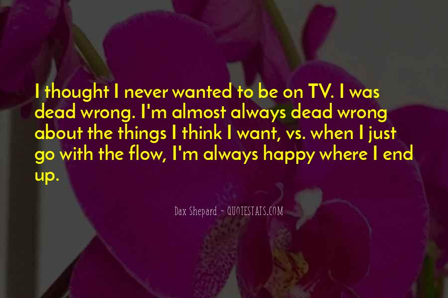 Just Go With Flow Quotes #1193212