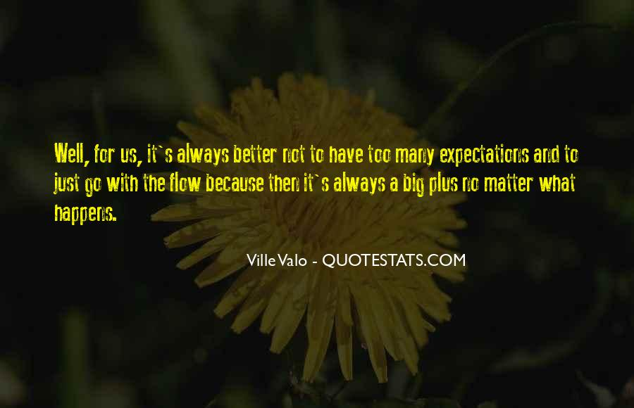 Just Go With Flow Quotes #1266964