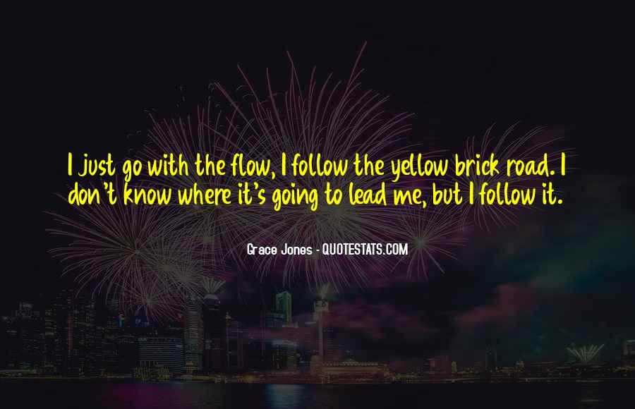 Just Go With Flow Quotes #1437682