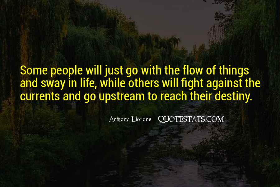 Just Go With Flow Quotes #1769954