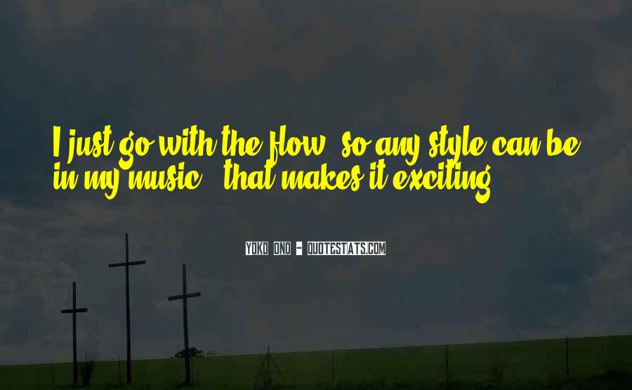 Just Go With Flow Quotes #521488
