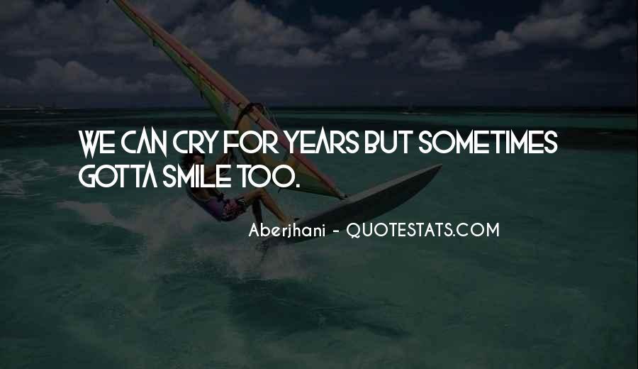 Just Gotta Smile Quotes #1822361