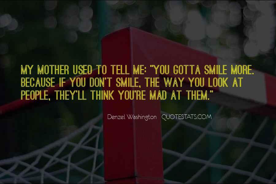 Just Gotta Smile Quotes #59716