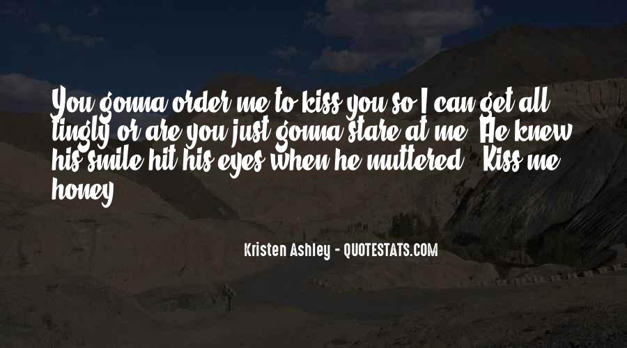 Just Kiss Me Quotes #1293359